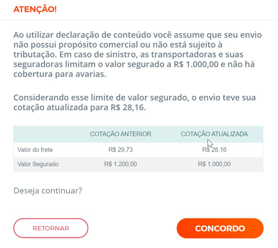 alerta do sistema Melhor Envio surge quando um usuário tenta enviar um objeto com valor segurado acima de R$ 1.000,00 usando declaração de conteúdo